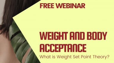 Weight and Body Acceptance: What is Weight Set Point Theory?